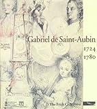 Gabriel De Saint : Aubin 1724-1780 by Colin B. Bailey (2008-01-18)
