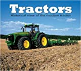 img - for Tractors: A Historical View of the Modern Tractor book / textbook / text book