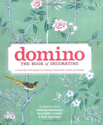 Domino: The Book of Decorating: A Room-by-Room Guide to Creating a Home That Makes You Happy]()