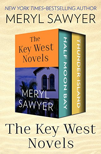 The Key West Novels: Half Moon Bay and Thunder Island
