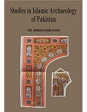 Studies in Islamic archaeology of Pakistan