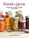 img - for Food in Jars: Preserving in Small Batches Year-Round book / textbook / text book