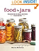 #10: Food in Jars: Preserving in Small Batches Year-Round