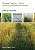 img - for Disease Control in Crops: Biological and Environmentally-Friendly Approaches book / textbook / text book