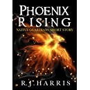 Phoenix Rising: A Native Guardians Short Story