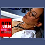 Rod Platinum - Nite Nurse: A Chasin' Tale | Rod Platinum