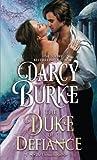 The Duke of Defiance (The Untouchables) (Volume 5)