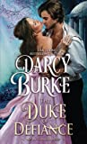 The Duke of Defiance (The Untouchables) (Volume 5)