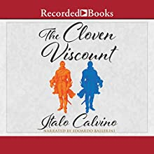 The Cloven Viscount: Translated by Archibald Colquhoun Audiobook by Italo Calvino Narrated by Edoardo Ballerini