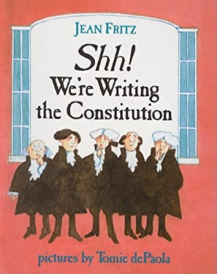 book cover of Shh! We\'re Writing the Constitution