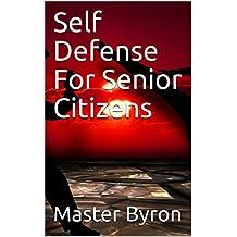 Self Defense For Senior Citizens
