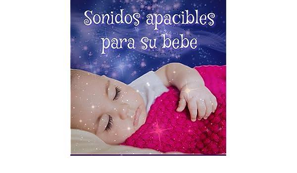 Sonidos apacibles para su bebe by Cielos Rubios on Amazon Music - Amazon.com