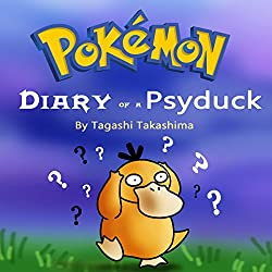 Pokemon: Diary of a Psyduck