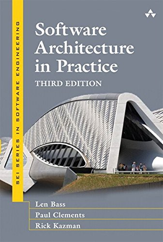 Pdf Technology Software Architecture in Practice (3rd Edition) (SEI Series in Software Engineering)