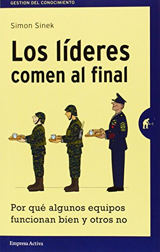 los-lideres-comen-al-final-spanish-edition