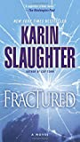 Fractured: A Novel (Will Trent) by  Karin Slaughter in stock, buy online here