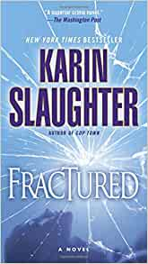 Will Trent: Fractured : A Novel 2 by Karin Slaughter (2009, Paperback)