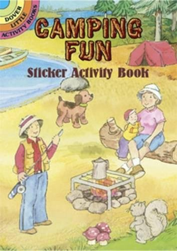 Camping Fun Sticker Activity Book (Dover Little Activity Books Stickers)