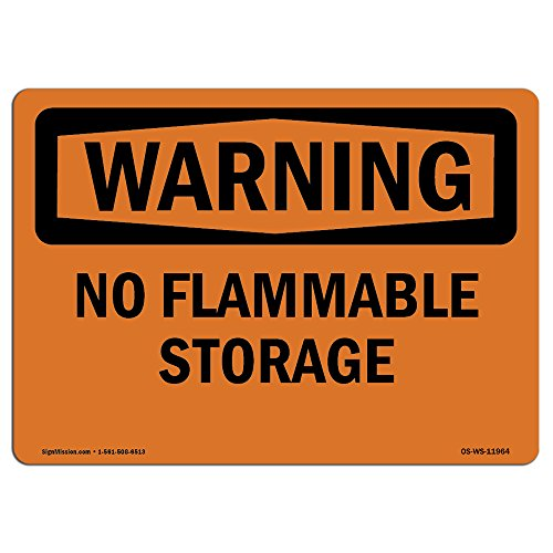 OSHA Warning Sign - No Flammable Storage | Choose from: Aluminum, Rigid Plastic or Vinyl Label Decal | Protect Your Business, Construction Site, Warehouse & Shop Area | Made in (Osha Flammable Storage)