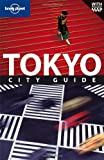 Tokyo (Lonely Planet City Guides)
