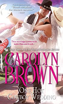 One Hot Cowboy Wedding (Spikes & Spurs Book 4) by [Brown, Carolyn]