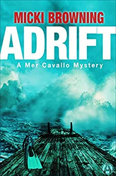 Adrift: A Mer Cavallo Mystery by [Browning, Micki]