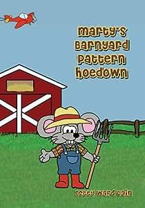 Marty's Barnyard Pattern Hoedown