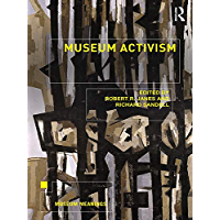 Museum Activism (Museum Meanings)