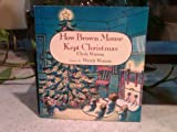 How Brown Mouse Kept Christmas, Clyde Watson, 0374433151