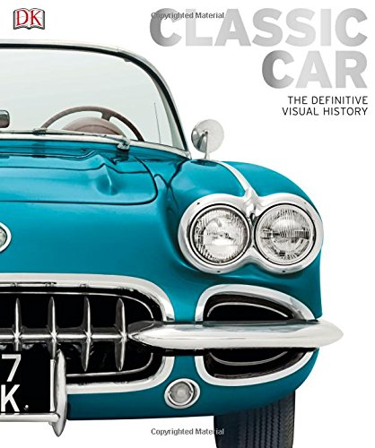 Classic Car: The Definitive Visual History cover