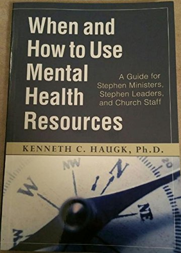 When And How To Use Mental Health Resources   A Guide For Stephen Ministers  Stephen Leaders And Church Staff