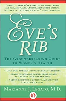 Book Eve's Rib: The Groundbreaking Guide to Women's Health by Marianne Legato MD (2014-09-09)