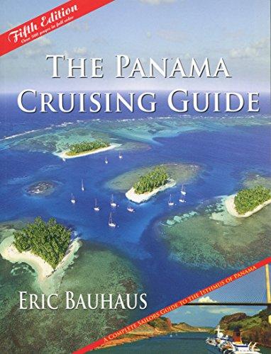 By Eric Bauhaus The Panama Cruising Guide 5th Edition (5th Fifth Edition) [Paperback] by Eric Bauhaus