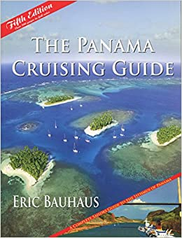 ''WORK'' By Eric Bauhaus The Panama Cruising Guide 5th Edition (5th Fifth Edition) [Paperback]. pasibles printed enter pianos small import