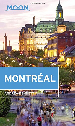 Moon Montréal (Travel Guide)