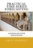 img - for Practical Time Series Forecasting: A Hands-On Guide [2nd Edition] book / textbook / text book