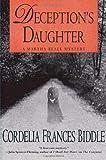Deception's Daughter, Cordelia Frances Biddle, 0312352476