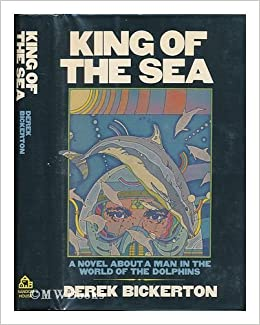 King of the sea | Derek Bicker...