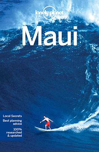 Lonely Planet Maui (Travel Guide) (Top Places To Visit In Maui Hawaii)