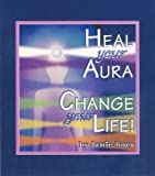 Heal Your Aura, Jamie Jones and Tomi Keitlen, 1886966265