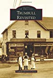 Trumbull Revisited, Trumbull Historical Society, 1467122408