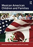 img - for Mexican American Children and Families book / textbook / text book