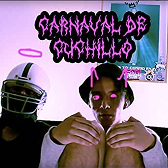 Carnaval de Cuchillo - Single [Explicit] by Yuny on Amazon ...