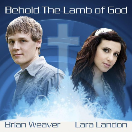 Behold the Lamb of God - Songs
