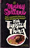 The Twisted Thing, Mickey Spillane, 0451114000