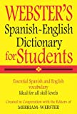 - Webster's Spanish-English Dictionary for Students, Merriam-Webster, 159695096X