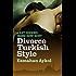 Divorce Turkish Style (Kati Hirschel Murder Mystery)
