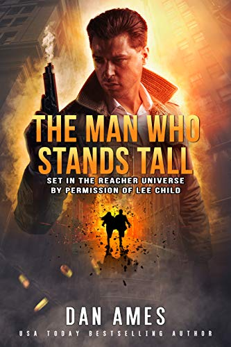 The Jack Reacher Cases (The Man Who Stands Tall) by [Ames, Dan]