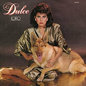 Amazon.com: Lobo (Album Version): Dulce: MP3 Downloads