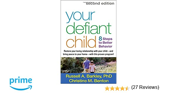 Your Defiant Child, Second Edition: Eight Steps to Better Behavior ...